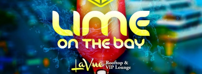 LIME ON THE BAY - BEACH LIME AFTER PARTY (LABOR DAY THURSDAY SPECIAL EVENT)