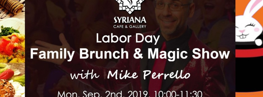Labor Day Family Brunch and Magic Show