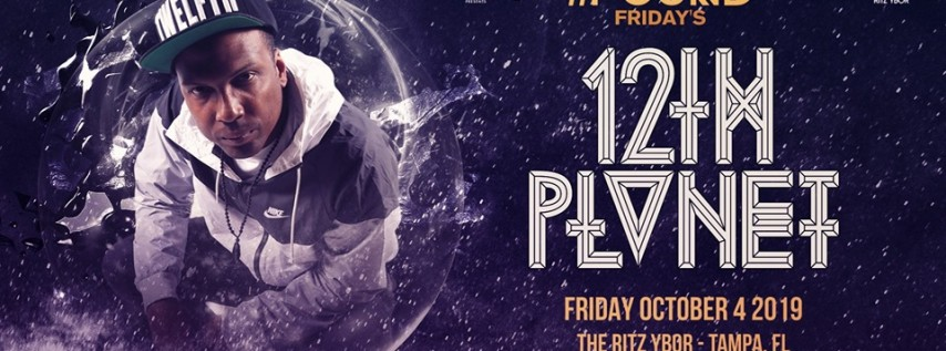12th Planet – #Pound Fridays at The RITZ Ybor