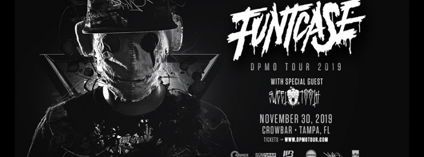 Alliance Presents: FuntCase - DPMO Tour 2019 - Tampa, FL