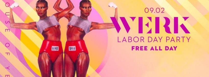 WERK: Labor Day Party