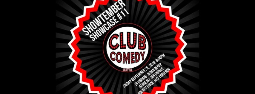 Showtember Showcase #11 Friday 8:00PM 9/20