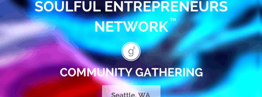 Soulful Entrepreneurs Network: Monthly Gathering 9/3