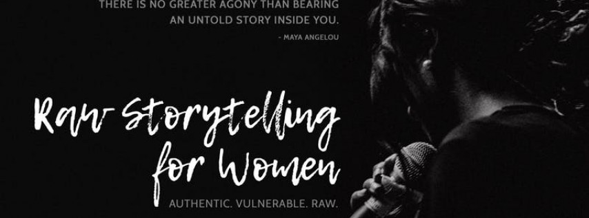 Raw Storytelling for Women