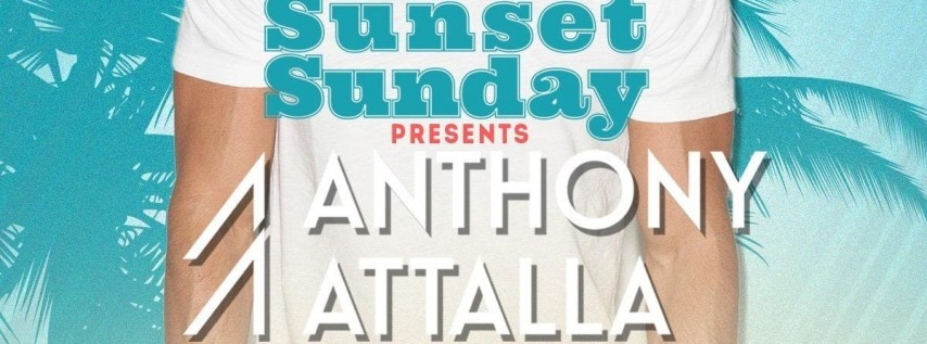 Sunset Sunday with Anthony Attalla