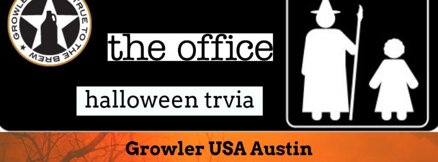 The Office *HALLOWEEN SPECIAL* Trivia at Growler USA Austin