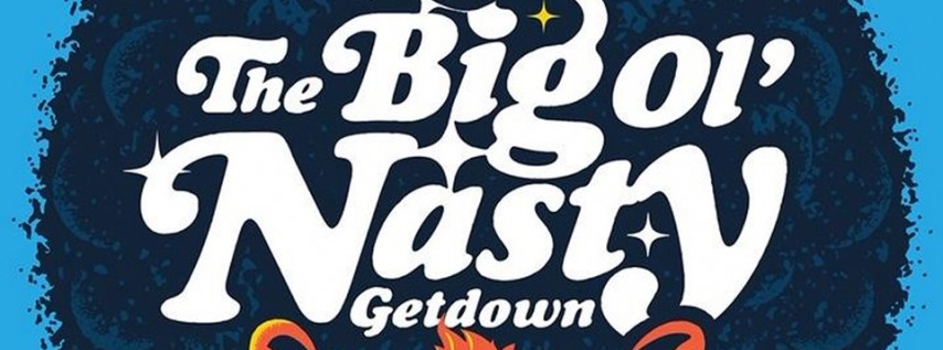 The Big Ol' Nasty Getdown and April B. & the Cool