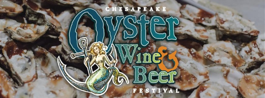 Chesapeake Oyster, Wine & Beer Festival
