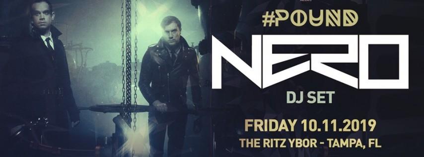 NERO (dj set) - #Pound Fridays – Tampa, FL
