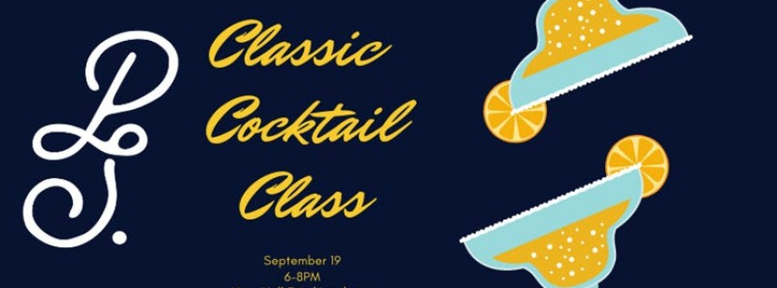 Classic Cocktail Class- September