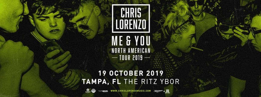 Chris Lorenzo – Me & You Tour at The Ritz Ybor