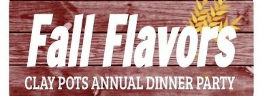 Fall Flavors: Clay Pots Annual Dinner Party