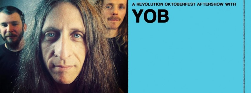 YOB - A Revolution Oktoberfest Aftershow