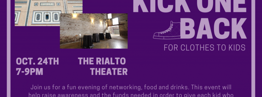 Kick One Back at Rialto Theater!