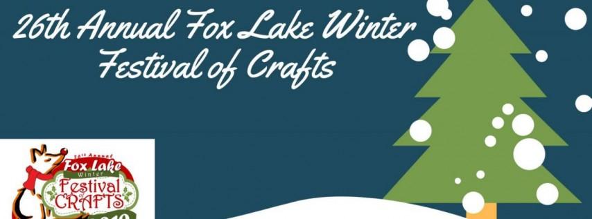 26th Annual Fox Lake Winter Festival of Crafts
