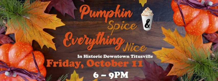 Pumpkin Spice and Everything Nice Street Party