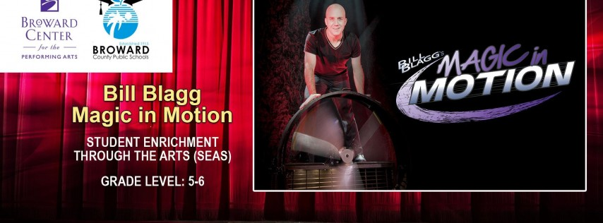 Bill Blagg Magic in Motion