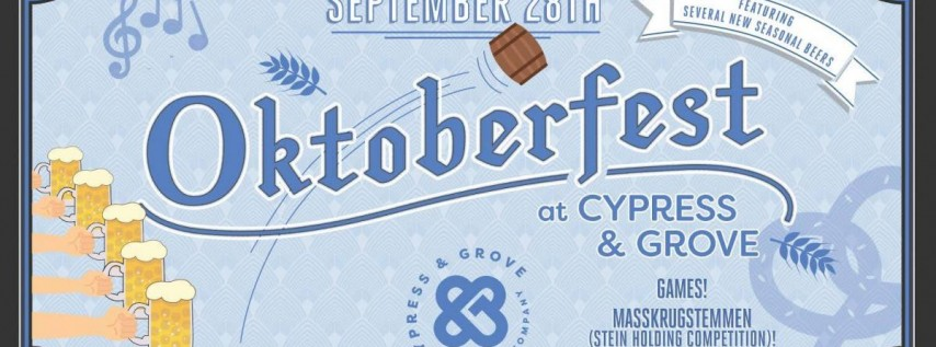 Oktoberfest at Cypress & Grove!