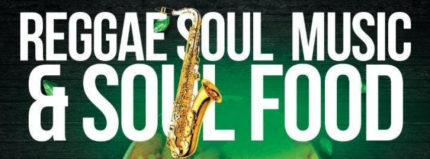 Reggae Soul Music and Food