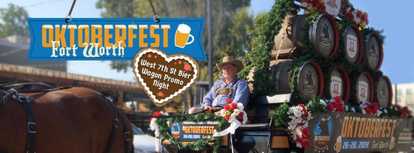 West 7th Oktoberfest Fort Worth Bier Wagon Promo Night