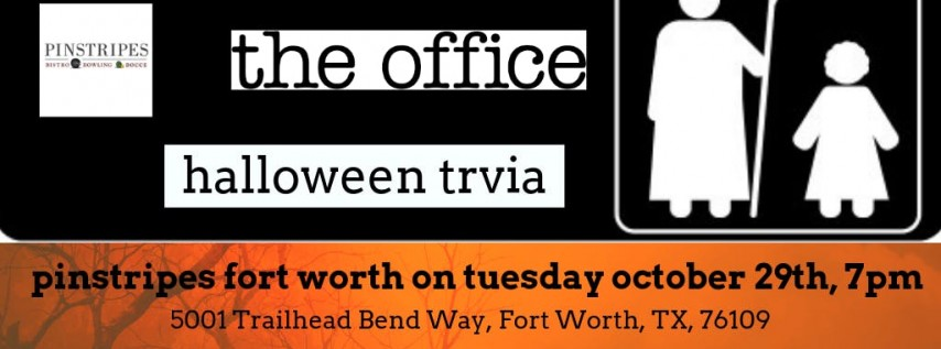 The Office *HALLOWEEN SPECIAL* Trivia at Pinstripes Fort Worth