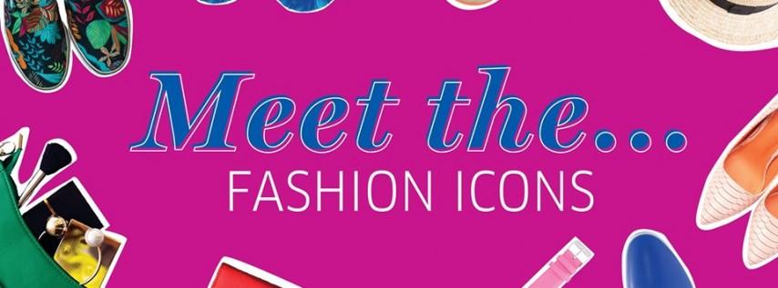 Meet The Fashion Icons