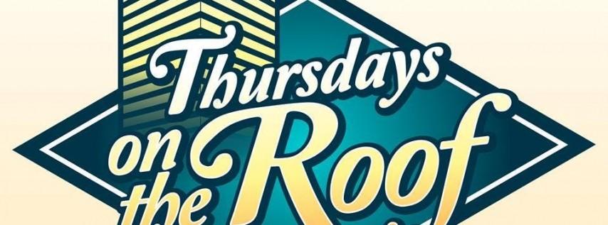 Early Bird Thursday on The Roof Summer 2020