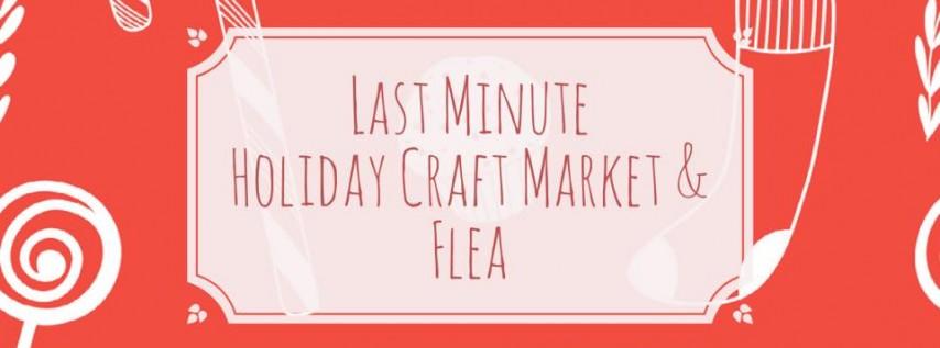 Last Minute Holiday Craft Market & Flea