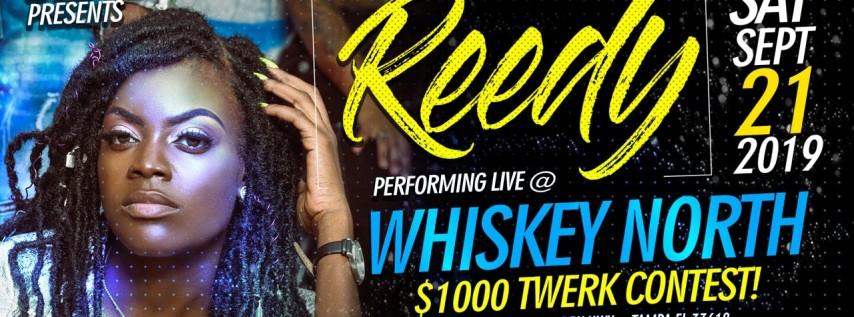 REEDY PERFORMING LIVE $1,000 TWERK CONTEST