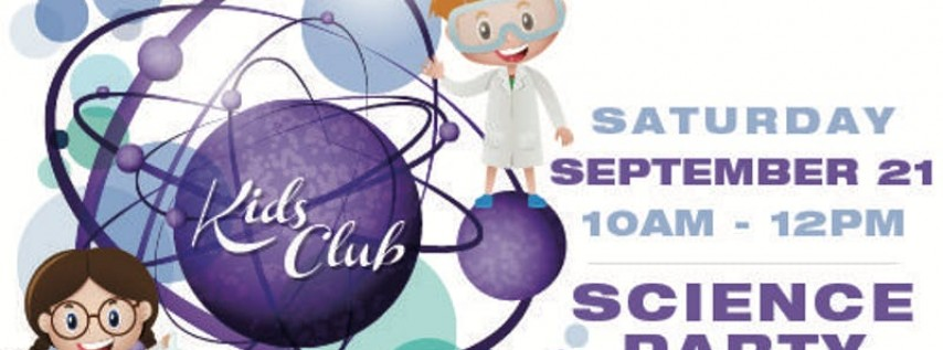 Kids Club Science Party West Palm Beach Fl Sep 21 2019