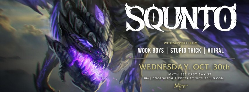 We The Plug Presents: SQUNTO - Halloween Party at Myth Nightclub 10.30.19