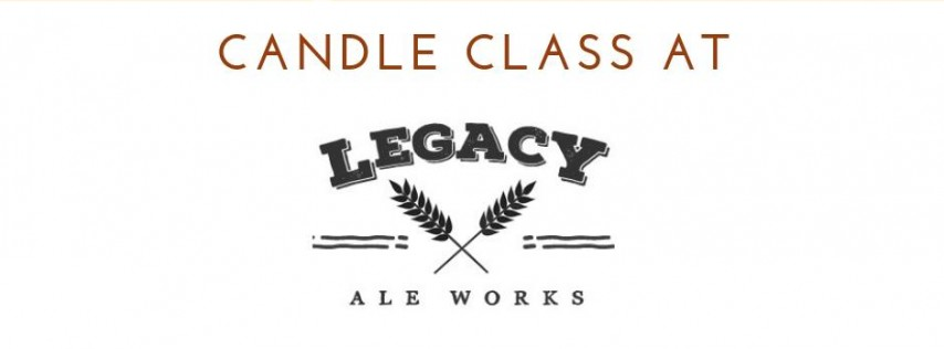 Halloween CANdle Class at Legacy Ale Works