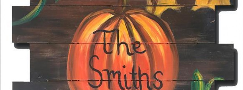 Rustic Family Pumpkin Pallet- Painting with a Twist