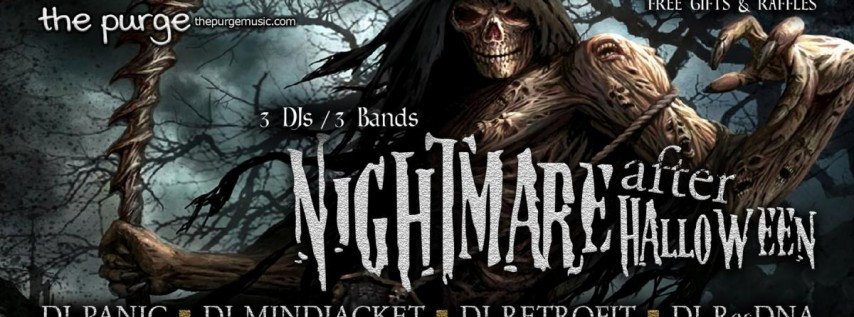 Fri Nov 1st - Nightmare after Halloween