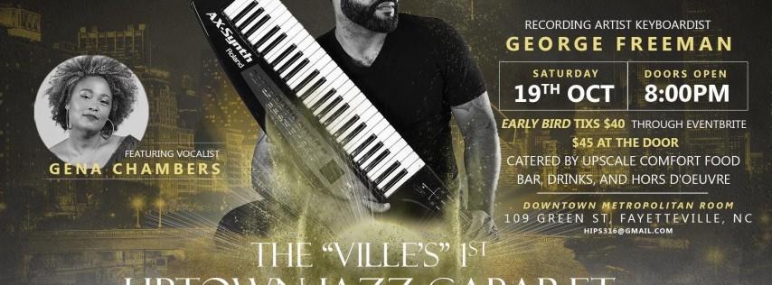 The Villes 1st Uptown Jazz Cabaret