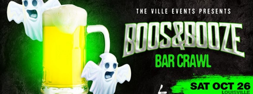 Boos & Booze Bar Crawl - Louisville October 26th