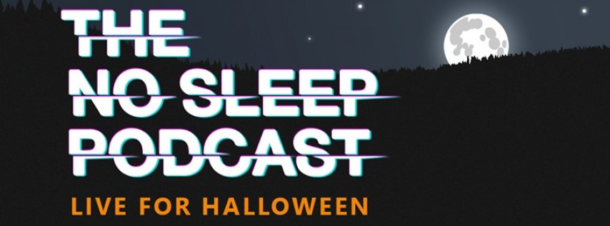 The NoSleep Podcast: Live for Halloween at The Miracle Theatre