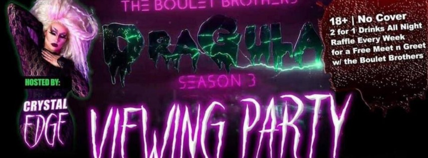 DRAGULA Season 3 Watch Party - Halloween Extravaganza