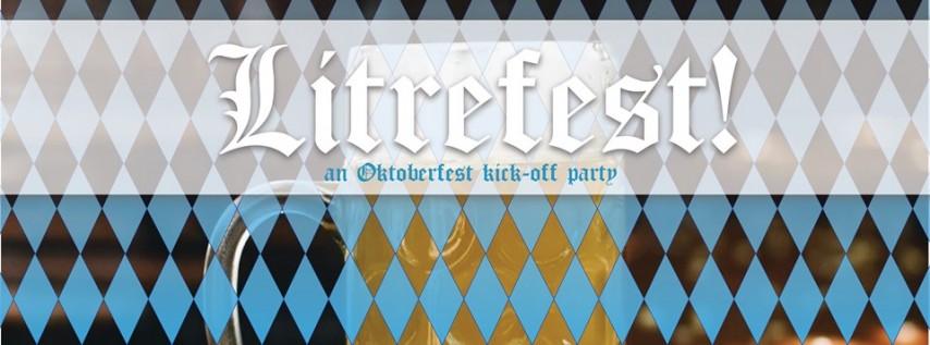 Litrefest! an Oktoberfest kick-off party
