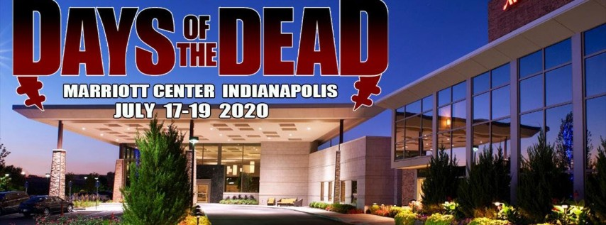 Days Of The Dead - Indianapolis 2020
