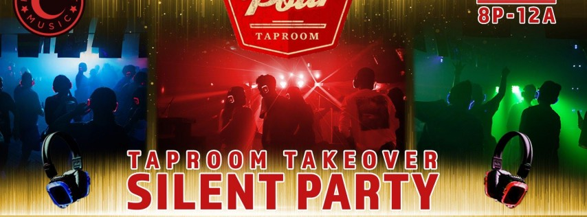 Taproom Takeover Silent Party