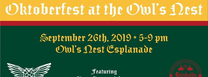 Oktoberfest at the Owl's Nest!