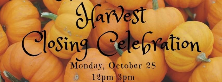 Halloween & Harvest Closing