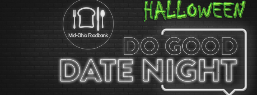 Do Good Date Night: Halloween Edition @Mid-Ohio Foodbank