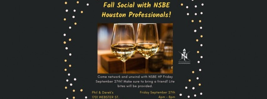 Fall Social with NSBE Houston Professionals!
