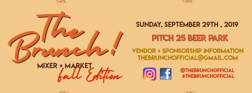 The Brunch! Mixer & Market - Fall Edition!