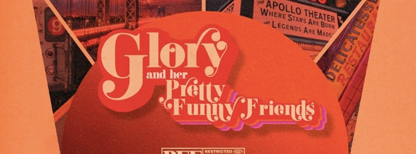FREE STAND-UP COMEDY/HALLOWEEN SHOW IN HARLEM: GLORY & HER PRETTY FUNNY FRIENDS
