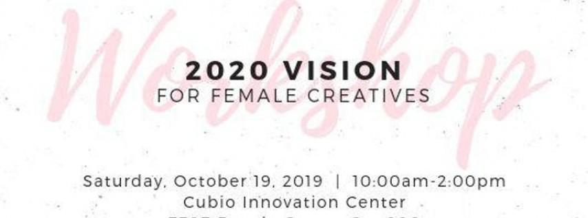 2020 Vision Workshop & Networking Event