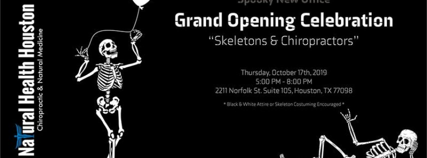 'Skeletons & Chiropractors' Grand Opening Event - Natural Health Houston