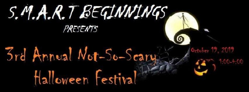 3rd Annual Not So Scary Halloween Festival